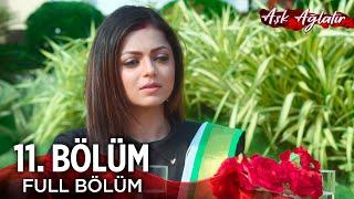Aşk Ağlatır - Silsila Hint Dizisi  11. Bölüm