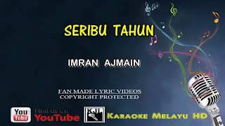Imran Ajmain   Seribu Tahun   Karaoke   Tanpa Vokal    Lirik Video HD