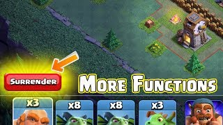 SURRENDER BUTTON MORE FUNCTIONS IN CLASH OF CLANS BUILDER BASE