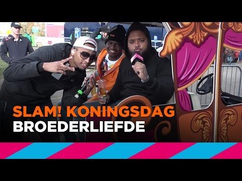 Broederliefde (LIVE)   SLAM! Koningsdag 2017