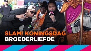 Download Broederliefde (LIVE)   SLAM! Koningsdag 2017 Mp3 and Videos