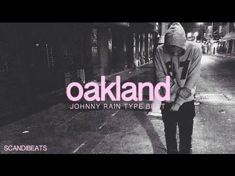 "Johnny Rain Type Beat - ""Oakland"" (Prod. ScandiBeats)"