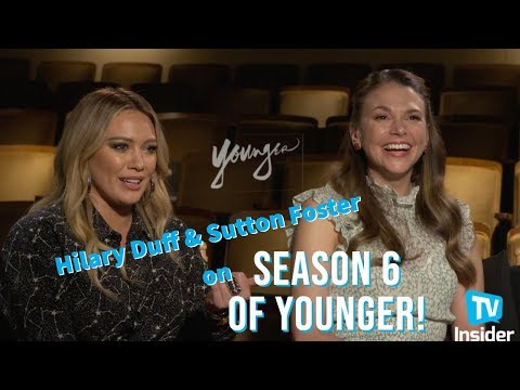 Hilary Duff & Sutton Foster On Season 6 of Younger   TV Insider