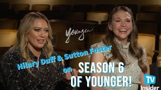 Hilary Duff & Sutton Foster On Season 6 of 'Younger' | TV Insider