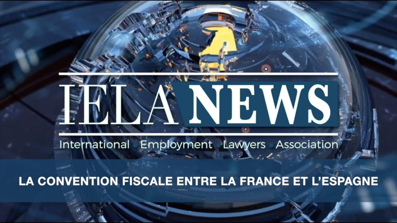 La convention fiscale entre la France et l'Espagne