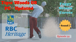Tiger Woods PGA Tour 08 Updated Gameplay - Foggy Nelson Career Season 1 Ep 39 The RBC Heritage Rd 2