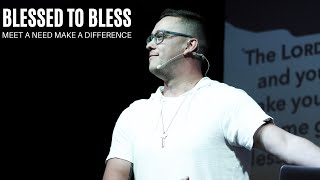 Meet A Need Make A Difference || Blessed To Bless
