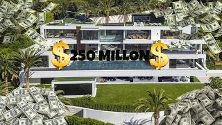 $250 MILLION HOUSE EDIT