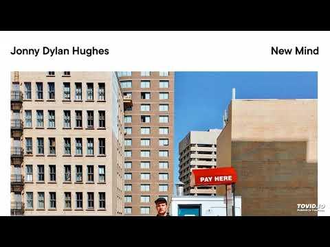 Jonny Dylan Hughes - New Mind (Full Album Stream)