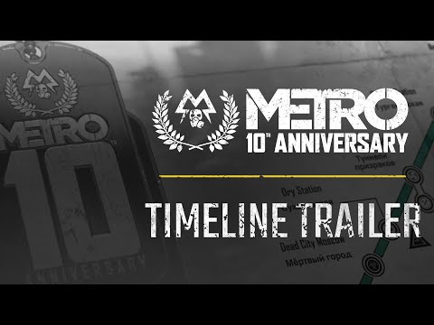 Metro 10th Anniversary - Timeline Trailer (Official)