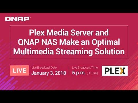 Plex Media Server and QNAP NAS Make an Optimal Multimedia Streaming Solution