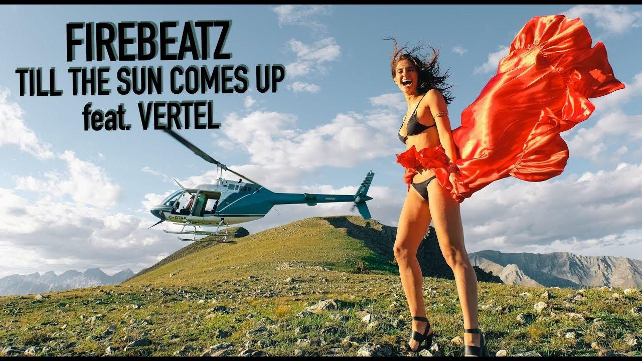 firebeatz-till-the-sun-comes-up-ft-vertel-firebeatz