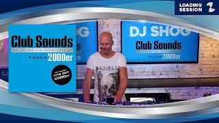 Baixar DJ SHOG (7th Sense | GER) - 2 H Live DJ-Mix | CLUB SOUNDS 2000er