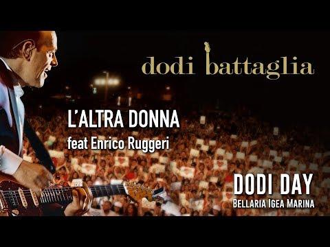 Dodi Battaglia - L'altra Donna ft Enrico Ruggeri - Dodi Day 2018 mp3