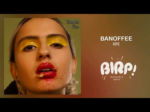 Banoffee - Ripe mp3