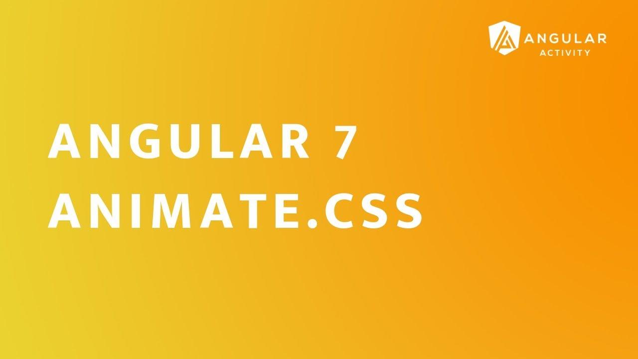 Angular 7 - Animate CSS