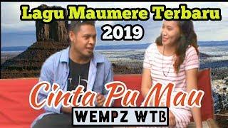 Lagu Terbaru Maumere || 2019 || Cinta Pu Mau By Wempz WTB