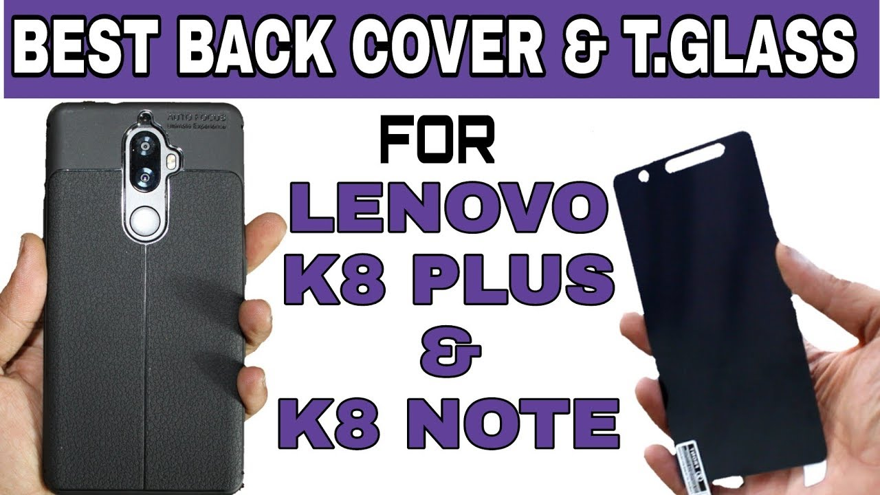 pretty nice dd0fe f8f6c BEST BACK COVER &TEMPERED GLASS FOR LENOVO K8 PLUS AND K8 NOTE