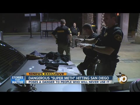 "Dangerous ""super meth"" hitting San Diego"