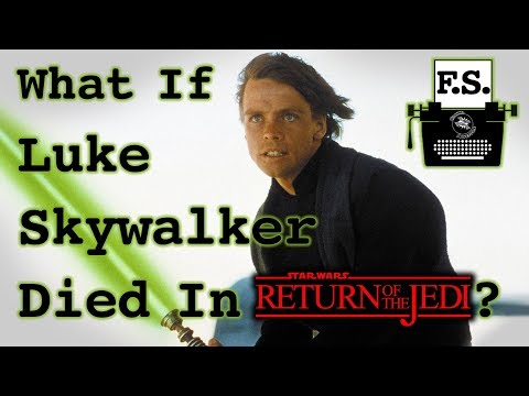 What if Luke Skywalker Died in Return of the Jedi? - FanScription