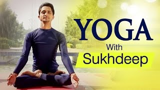 Yoga With Sukhdeep | Various Asanas | Benefits of Yoga