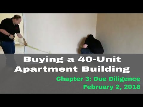 Buying a 40-unit apartment: Due Diligence Inspection