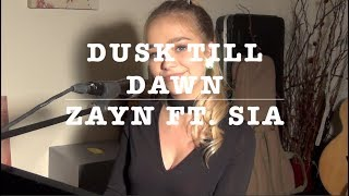 ZAYN - Dusk Till Dawn ft. Sia | Cover