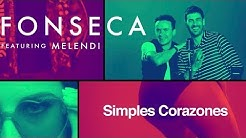Fonseca - Simples Corazones feat Melendi (Video Oficial)