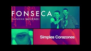 Fonseca - Simples Corazones feat Melendi (Video Oficial) thumbnail