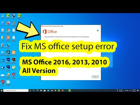 How To Fix Microsoft Office 2016 2010 2019 Installation Error During Setup In Windows 10