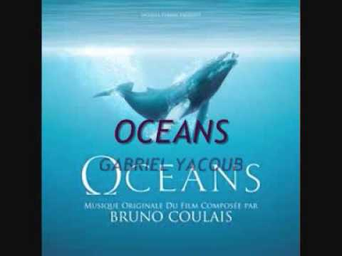 Ocean Will Be - Gabriel Yacoub et Bruno Coulais