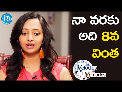 For Me It Is The 8th Wonder - Singer Malavika || Melodies And Memories