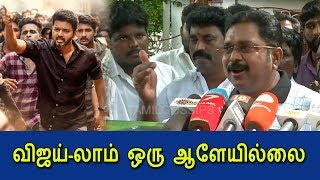 Vijay is nothing – TTV Dinakaran
