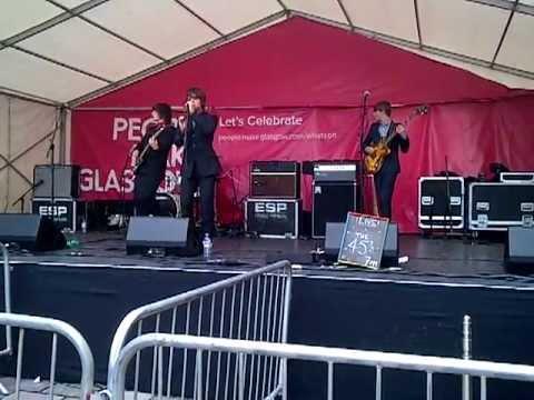 The 45s from Carlisle, Glasgow Merchant City Festival 2013
