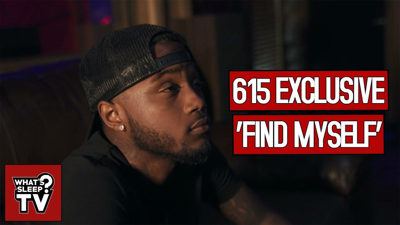 615 Exclusive - Find Myself (Slippin)