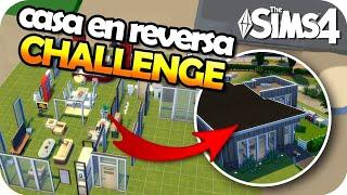 The Sims 4 Challenge - CONSTRUYE EN REVERSA 😱↩️🔨