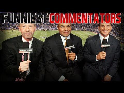 Craziest/Funniest Commentators