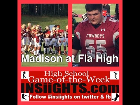 INSiiGHTS High School Game of the Week: Madison County at Florida High  Sept. 17, 2016