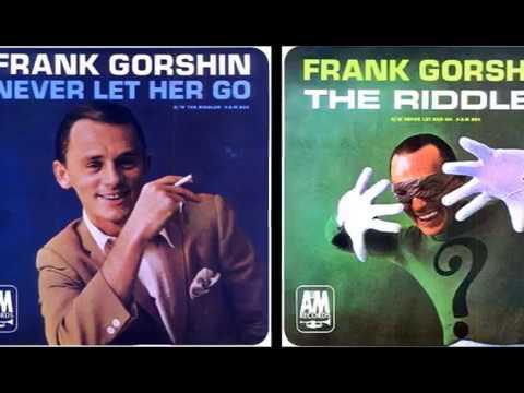 Frank Gorshin - NEVER LET HER GO (David Gates)  (1966)