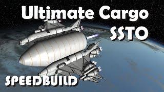 Speedbuild: Super Heavy Payload Cargo SSTO - 440 tons to orbit - KSP 1.2.2
