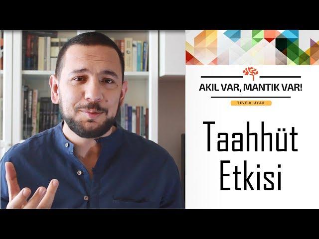 Taahhüt Etkisi | AKIL VAR MANTIK VAR (Sosyal Etki Dizisi #1)