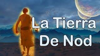 Caín En El País De Nod - La Enigmática Tierra  De Nod
