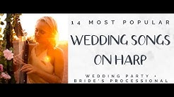 14 Wedding Songs on Harp (Bridal Party and Bride)