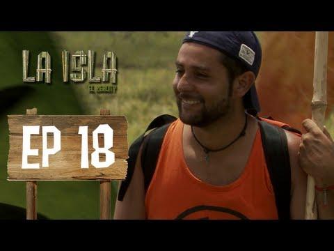 Primera Temporada - La Isla: El Reality - Capítulo 18
