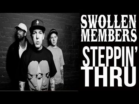 Swollen Members - Steppin' Thru