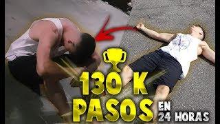 130.000 PASOS EN 24H! RECORD MUNDIAL JAMÁS GRABADO
