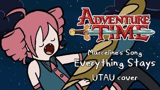 [UTAU cover] Everything Stays - Adventure Time