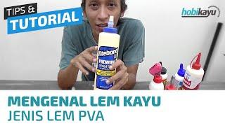 Mengenal Lem Kayu PVA (Presto, Titebond, Crossbond)