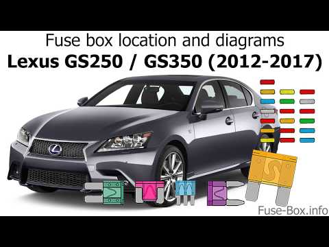Fuse box location and diagrams: Lexus GS250 / GS350 (2012-2017) - YouTubeYouTube