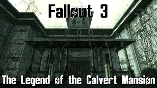 Fallout 3- The Legend of Point Lookout part 2- The Calvert Mansion Murders